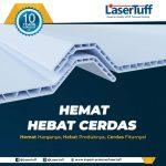 Hebat, Hemat, Cerdas, Kenali Atap uPVC Terbaru LaserTuff